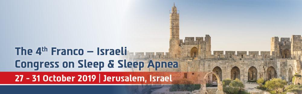 Congrès Franco-Israélien sur du Sommeil et des Apnées du Sommeil @ jérusalem